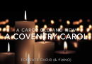 A Coventry Carol: Old and New